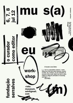 manystuff.org — Graphic Design daily selection » Blog Archive » mus(a)eu(m) – The Curator as Editor #sideways #white #commas #black #poster #type #sharpie #scribble