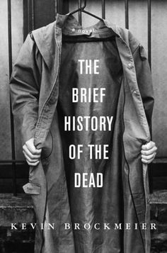 The Book Cover Archive: The Brief History of the Dead, design by #cover #book