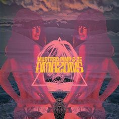 Mustard Pimp feat. ZE! – The Amazons « SIXAND5 – Inspiration webzine #poster