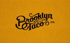 Graphic ExchanGE a selection of graphic projects #taco #logo #brooklyn #typography