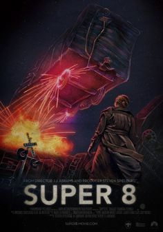 Super 8 and J.J. Abrams « These Old Colors #8 #super #abrams #design #jj #art #poster