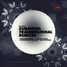Dubmood - Transregional Rmxs - Erik Jonsson #music