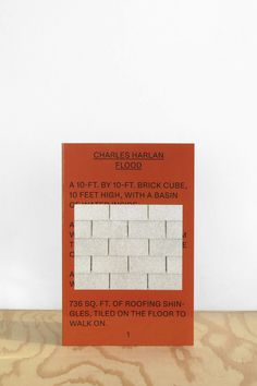 CHARLES HARLAN, FLOOD PIONEER WORKS PRESS, 2016 76 PAGES 8 ½ X 5 ½ INCHES