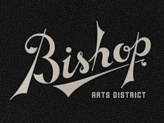 Dribbble - Bishop Arts District 2 by Jerome Marshall #mark #script #victorian #edwardian #vintage #logo #wordmark