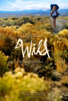 Wild poster! via Pictures & Photos from Wild (2014) - IMDb) #wild