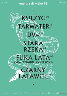 Karolina Pietrzyk - Energia DźwiÄ™ku #dåºwiä™ku #pietrzyk #karolina #snake #energia #poster #green