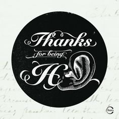 Lucky to have people being here/ear whenever I need.Thank you:) #thanks #quote #design #here #caligraphy #ear #art #type #saying #typography