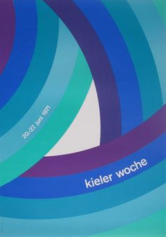 Kieler Woche poster produced for the Kiel Festival 1971 #woche #kieler #poster