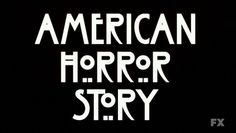 American_Horror_Story(főcím).png 1,276×720 pixels #horror #show #type #tv #typography
