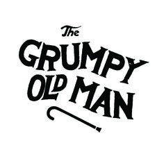 The Grumpy Old Man Typography #drawn #drawing #hand #typography