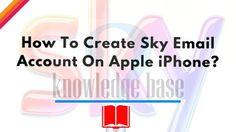 create #sky_email-_account #apple_iphone