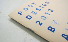 POST DESIGN 2012 BY ALBERTO BIAGETTI #catalogue #print #silkscreen