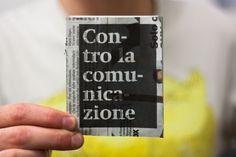 Contro la comunicazione #hyphens #print #newspaper