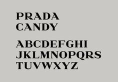 The Daily Mu'tan't, Prada Candy font by Alias #serif #typography