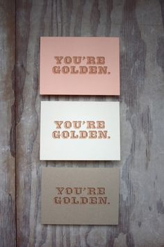 Chelsey Dyer / You're Golden Card #com #type #bold #chelseydyer
