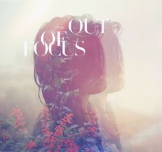 out of f.o.c.u.s ♛ | la fotografía | #design #exposure #double #surreal #typography