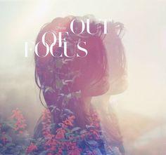 out of f.o.c.u.s ♛ | la fotografía | #design #exposure #double #surreal #typography