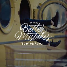 Make Better Mistakes Tomorrow - 📷 by @nikarthur / @madewithunsplash - #lettering #calligraphy #typegang #50words #thedailytype #typography #typematters #brushlettering #slowroastedco #handmadefont #typematters #motivation #inspiration #handlettering...