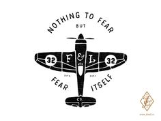 'Nothing to Fear' illustration for F&L Co.  #illustration #handdrawn #typography #plane