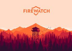 'Firewatch', an upcoming game from Campo Santo #firewatch #game #illustration