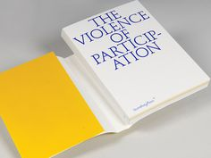 www.zakgroup.co.uk/projects/view/the_violence_of_participation #editorial #book