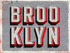 Dribbble - Brooklyn Type by Two Arms Inc. #typography #type #brooklyn #red #black #gray #distressed #two arms