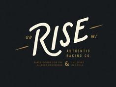 RISE Authentic Baking Co. Logo baking identity art direction design type typography bakery brand handlettering handdrawn branding logo ___ Josh Kulchar