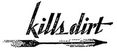 Typeverything.com - Kills dirt. (Via Captain... - Typeverything #italic #black #vintage #arrow #type #antique #typography
