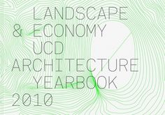 Conor & David - UCD Architecture Yearbook 2010 / Bench.li #book