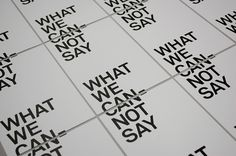 What We Cannot Say : Tim Wan : Graphic Design