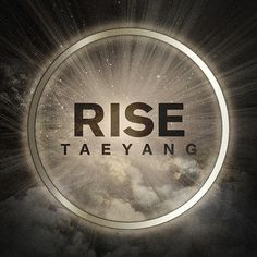 TAEYANG 2ND ALBUM RISE #album #taeyang #artwork #cover #light #art #rise #ring