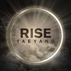 TAEYANG 2ND ALBUM RISE