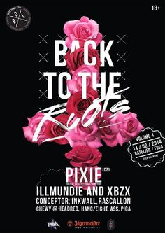 Back to the roots #back to the roots pixie bass down low rose poster dnb dubstep