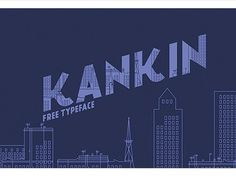 Kankin Free Typeface/ coming soon #font #fontfabric #free #fontfirma #typeface #type #kankin #typography