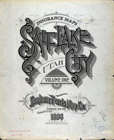 Salt Lake City by Sanborn Map Company #sanborn #map #cartography #salt lake city #utah #lettering
