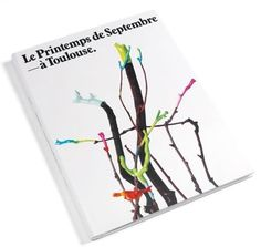 Le Printemps de Septembre – àToulouse by GTF #design #graphic #book