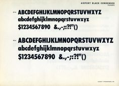 Airport Black Conensed, an expansion of Baltimore Type Foundry's Futura knockoff. #type #specimen #typography