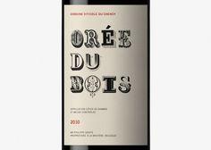 Orée du Bois - Dorian #packaging #dorian #ore #wine #bois #2010 #du
