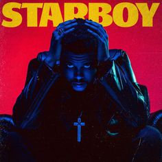 The Weeknd Just Revealed the Title and Cover Art for His New Album, 'Starboy'