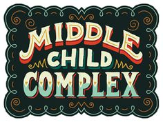 Middle Child Complexby Mary Kate McDevitt