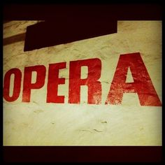 http://pinterest.com/pin/202591683206985352/# #sign #opera #typography