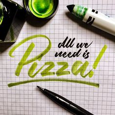 All we need is Pizza! 🍕 - - #typespire #lettering #calligraphy #handlettering #typetopia #artoftype #ligaturecollective #strengthinletter