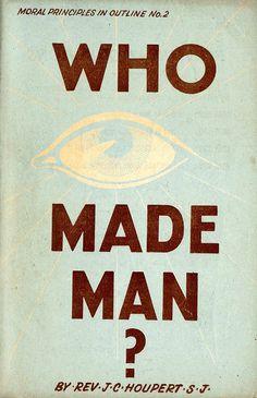 CatholicTruth WhoMadeMan 1952 480 #book