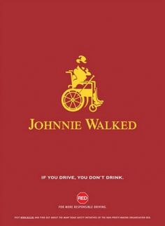 Johnnie Walker - Keep Walking - Friki.net #red #dont #drink #design #drive #poster #johnnie #walker