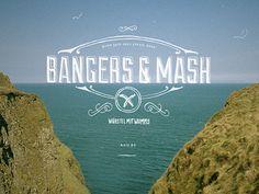 Bangers & Mash :: Cover #bangers #photography #sea #graphics #mash #coast #typography