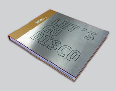 Letxe2x80x99s Go Disco #steel #disco #cook #book
