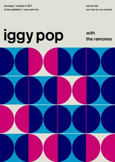 iggy pop at the palladium, 1977 - swissted #poster #minimalism #music #colors #circle #concert