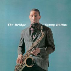 Sonny Rollins The Bridge simple album cover