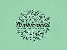 Tumbleweed #typography #logo