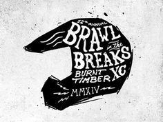Brawl in the Breaks, Joshua Redmond #typography #drawn #hand #illustration